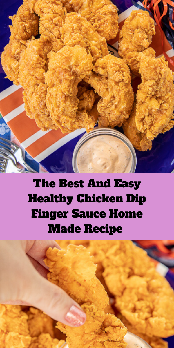 The Best And Easy Healthy Chicken Dip Finger Sauce Home Made Recipe