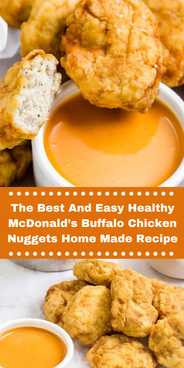 The Best And Easy Healthy McDonald's Buffalo Chicken Nuggets Home Made Recipe