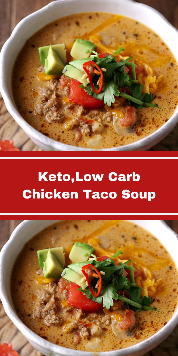 Keto,Low Carb Chicken Taco Soup