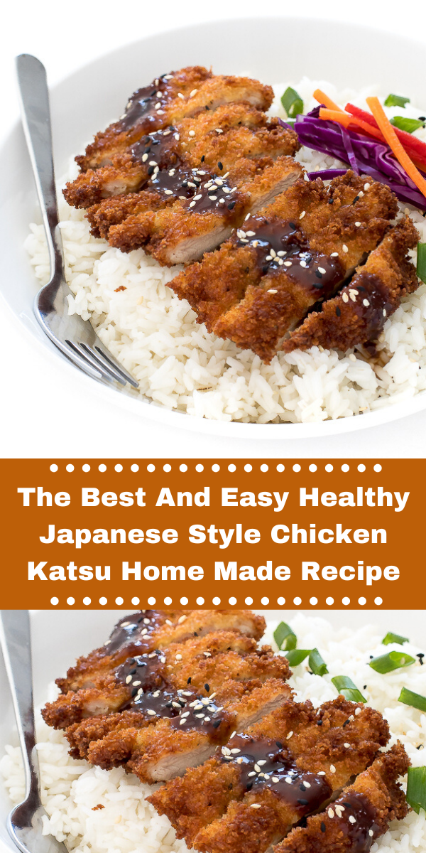 The Best And Easy Healthy Japanese Style Chicken Katsu Home Made Recipe