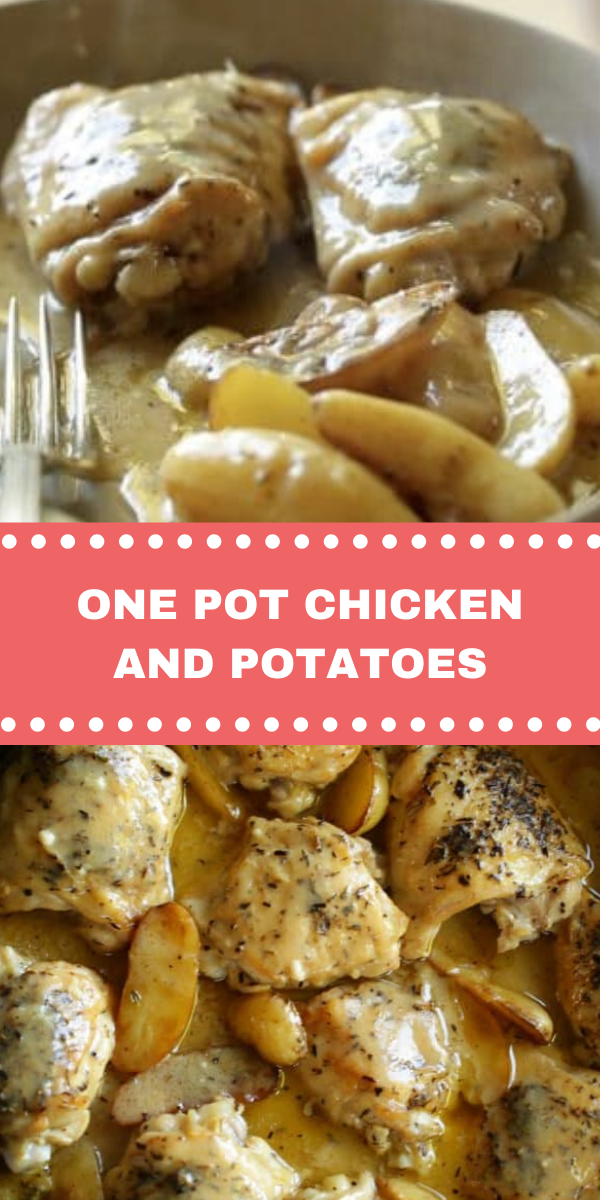 ONE POT CHICKEN AND POTATOES