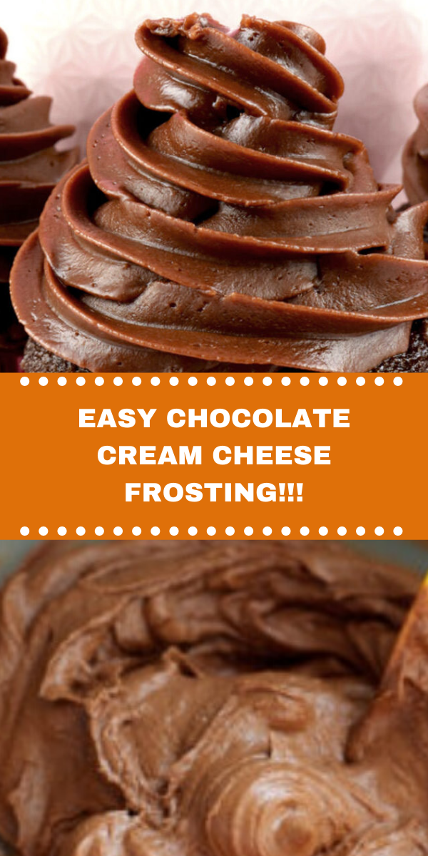 EASY CHOCOLATE CREAM CHEESE FROSTING!!!