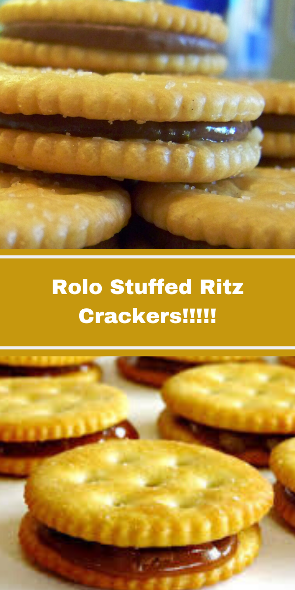 Rolo Stuffed Ritz Crackers!!!!!