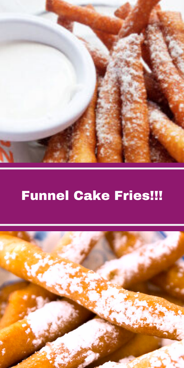 Funnel Cake Fries!!!