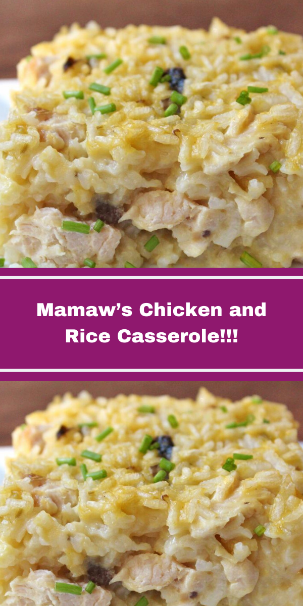Mamaw's Chicken and Rice Casserole!!!