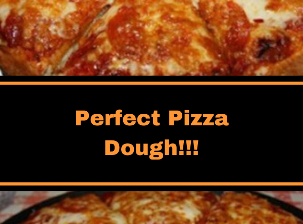 Perfect Pizza Dough!!!