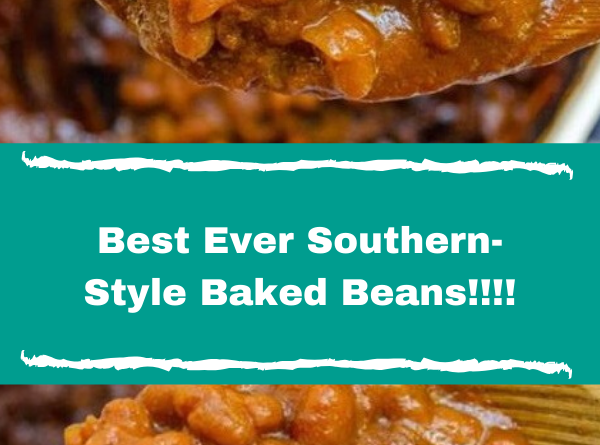Best Ever Southern-Style Baked Beans!!!!